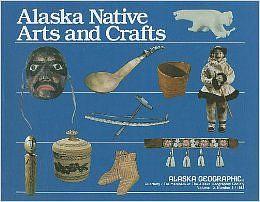 Susan W. Fair, Alaska Native Arts and Crafts