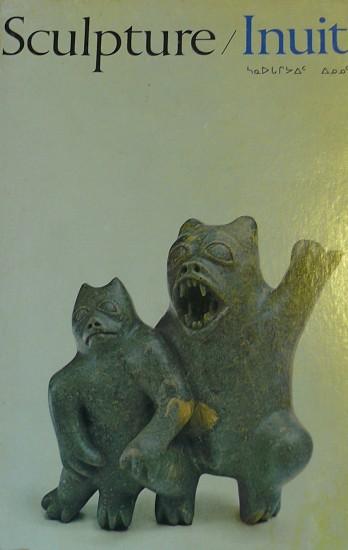 Canadian Eskimo Arts Council, Sculpture/Inuit