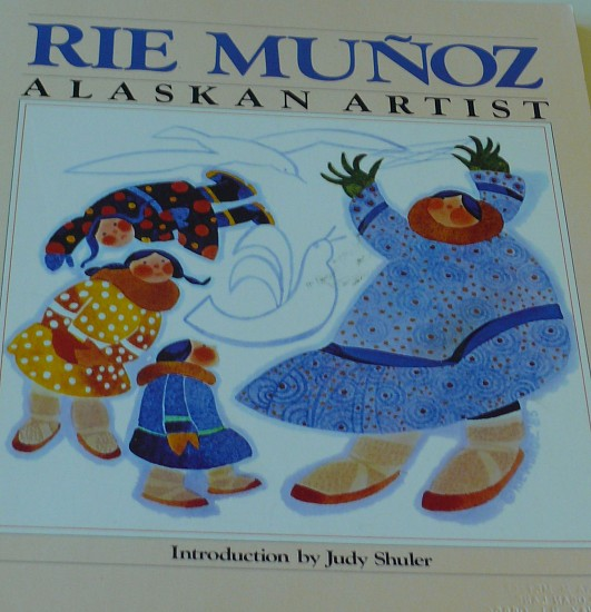 Judy Shuler, Rie Munoz, Alaskan Artist (two books)